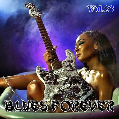 VA - Blues Forever Vol.23 (2015)
