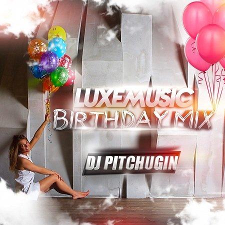 VA - LUXEmusic Birthday Mix 2015 - DJ Pitchugin (2015)