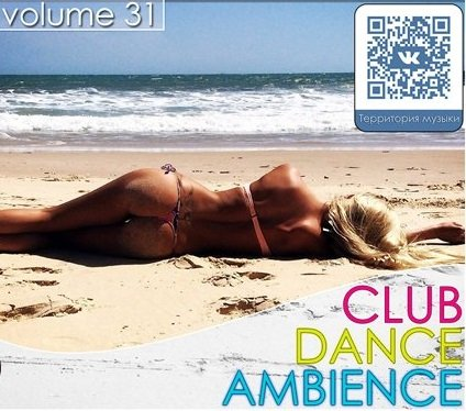 VA - Club Dance Ambience vol.31 (2015)
