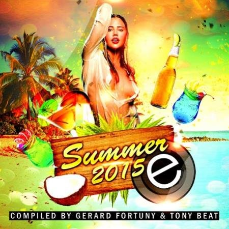 VA - Summer 2015 Compiled By Gerard Fortuny & Tony Beat (2015)