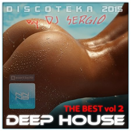 VA - Дискотека 2015 Deep House - The Best Vol.2  (2015)