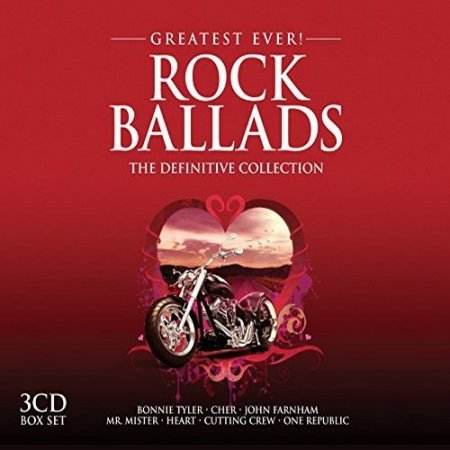 Greatest Ever! Rock Ballads The Definitive Collection (3CD) (2016)