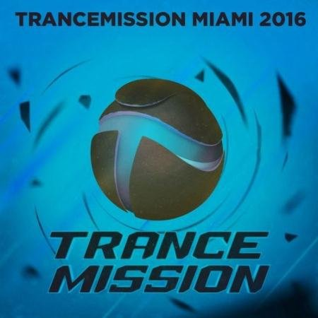 VA - Trancemission Miami (2016)