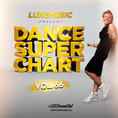 LUXEmusic - Dance Super Chart Vol.66 (2016)