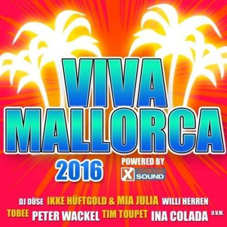 Viva Mallorca Powered By Xtreme Sound (2016)