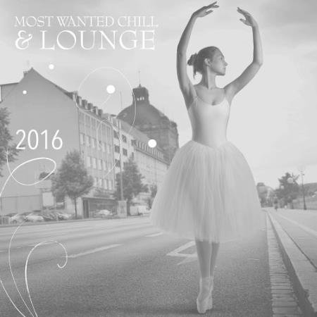 VA - Most Wanted Chill & Lounge (2016)