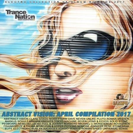 Abstract Vision: April Trance Party (2017)