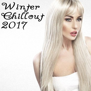 Winter Chillout 2017 (2016)