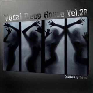 Vocal Deep House Vol.28 (Compiled by Zebyte) (2017)