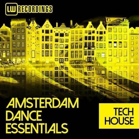 Amsterdam Dance Essentials 2017 Tech House (2017)