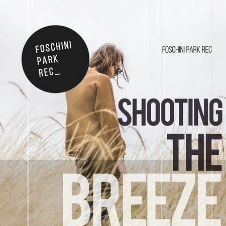 Shooting The Breeze (2017)