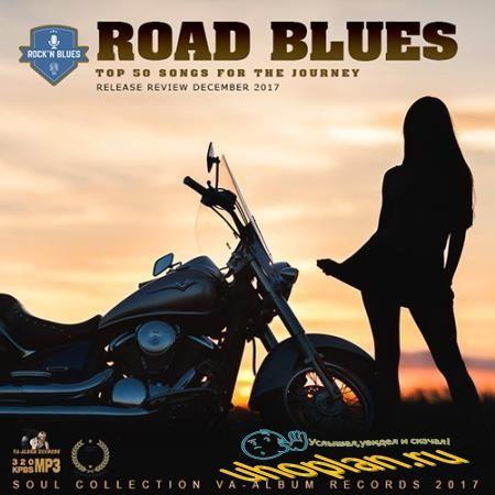 Road Blues: Top 50 Songs (2017)