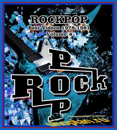 VA - RockPop - Best Videos - 1978 - 1981 -  Vol. 4 (2013) DVDRip