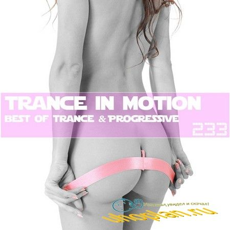 Trance In Motion Vol.233 (2018)