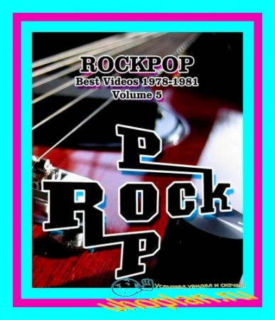 VA – RockPop - Best Videos 1978 - 1981.Vol. 5 (2013) TVRip