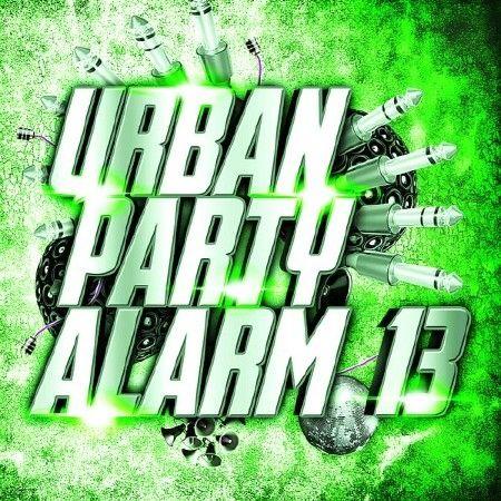 Urban Party Alarm 13 (2018)