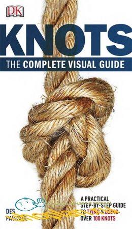 Des Pawson - Knots: The complete visual Guide
