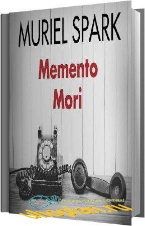Спарк Мюриэл - Memento mori (Аудиокнига)