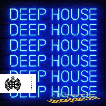 MINISTRY OF SOUND DEEP HOUSE ANTHEMS (2018)
