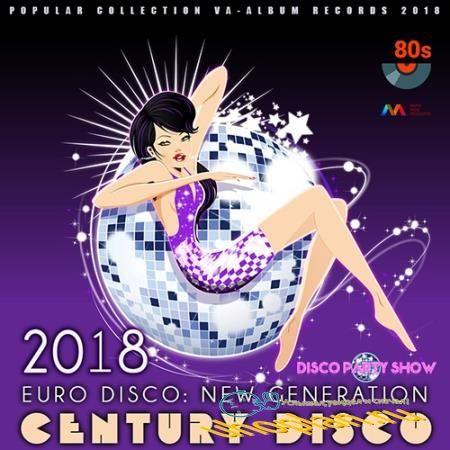 Century Disco (2018)