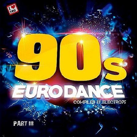 90's Eurodance Part III (2018)