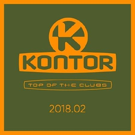 Kontor Top Of The Clubs (2018.02)