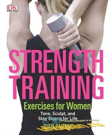 Joan Pagano - Strength Training Exercises for Women