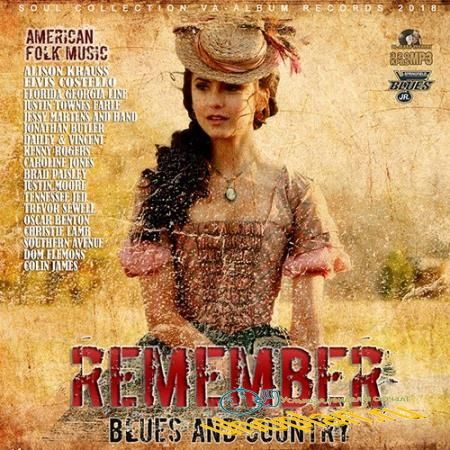 Remember: American Blues And Country (2018)