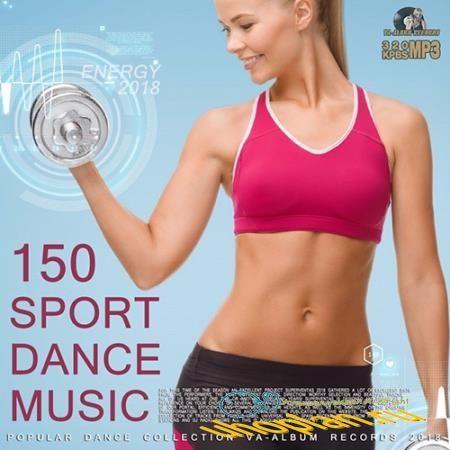 150 Sport Dance Music (2018)