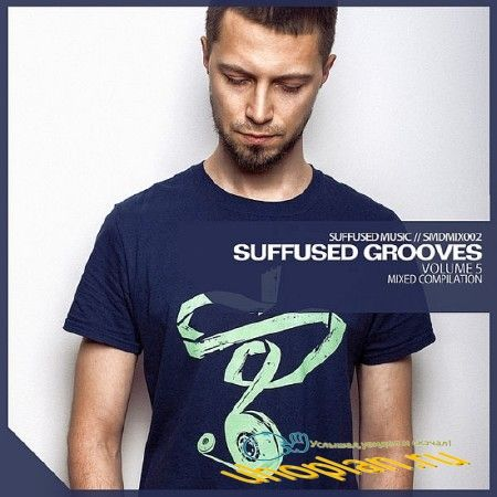 SUFFUSED GROOVES VOL. 5 (2018)