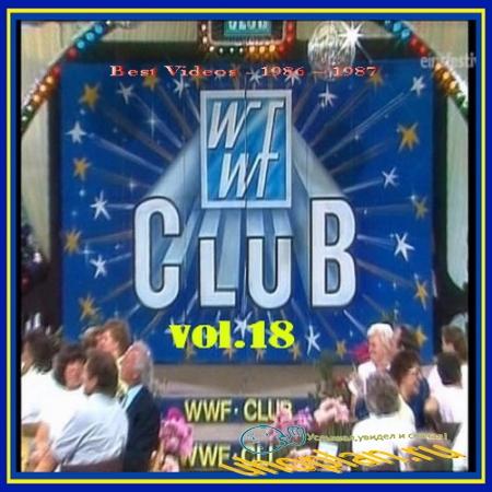 VA - WWF Club - Vol. 18 - Best Videos - 1986 – 1987 (2013) TVRip