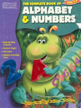 The Complete Book of Alphabet and Numbers