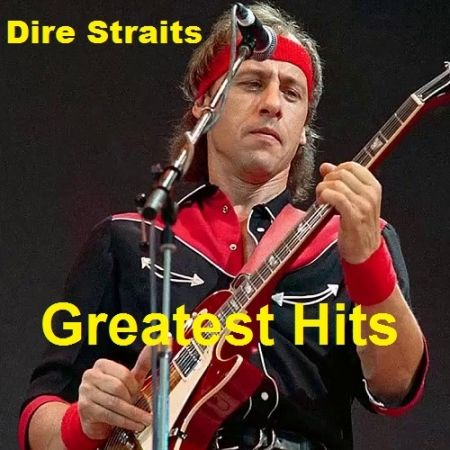 Dire Straits - Greatest Hits (2014) MP3