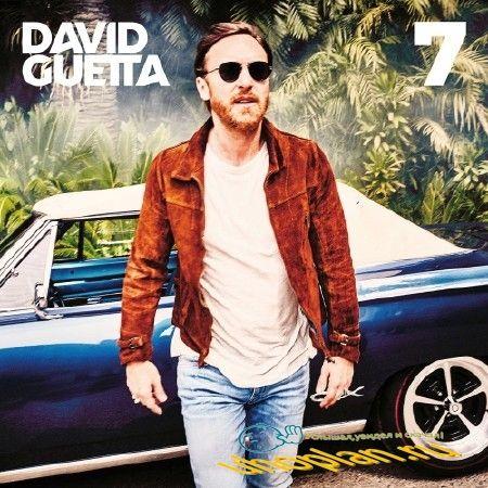 DAVID GUETTA - 7 ALBUM (2018)
