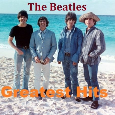 The Beatles - Greatest Hits (2018) FLAC