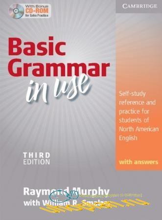 Raymond Murphy, William R. Smalzer - Basic Grammar in Use With Answers 3rd Edition / Базовая грамматика английского языка