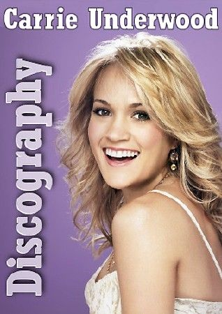 Carrie Underwood - Discography (1996-2018)
