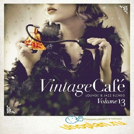 VINTAGE CAFE LOUNGE AND JAZZ BLENDS (SPECIAL SELECTION) VOL. 13 (2018)
