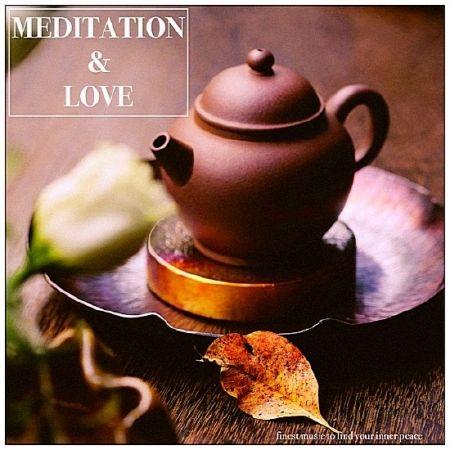 Meditation & Love (2018) MP3