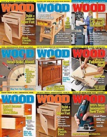 Подшивка журналов Wood Magazine за 2018 год