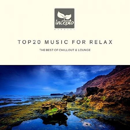 Top20 Music For Relax (2019) MP3