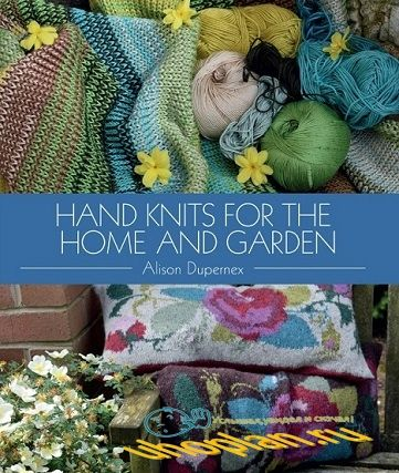 Alison Dupernex.Hand Knits for the Home and Garden