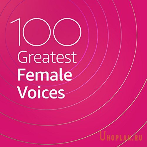 100 Greatest Female Voices (2020)