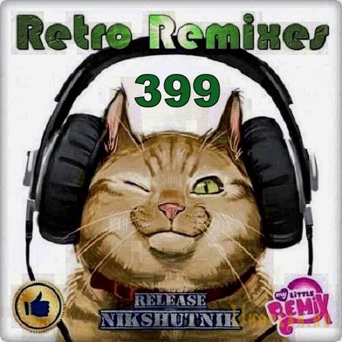 Retro Remix Quality Vol.399 (2020)