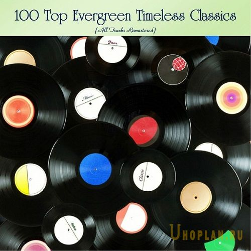 00 Top Evergreen Timeless Classics (2020)